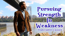 Pursuing Strength In Weakness